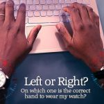Which Hand to Wear A Watch